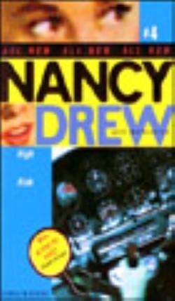 Nancy Drew :Heigh Risk