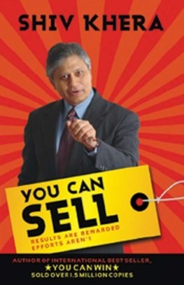 You Can Sell - Results Are Rewarded Efforts Aren't