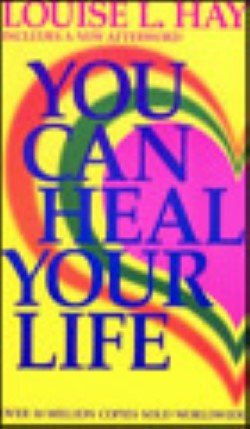 You Can Heal Your Life.