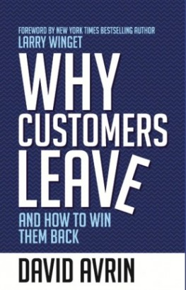 Why Customers Leave : And How To Win Them Back