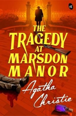 The Tragedy at Marsdon Manor