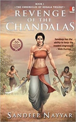 Revenge of the chandalas : Book 1 The chronicles of kosala Trilogy