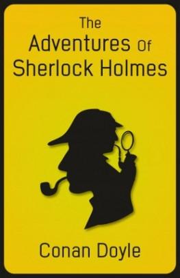 The Adventures of Sherlock Holmes - Original Edition